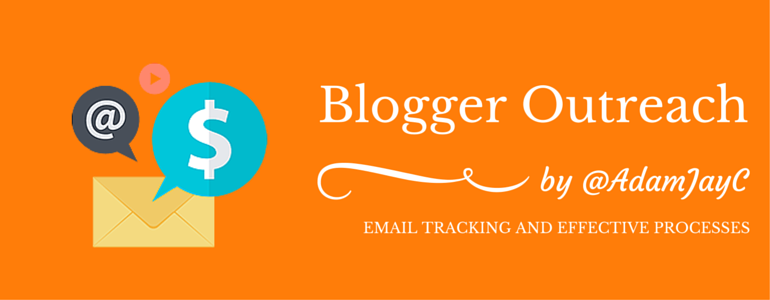 Blogger Outreach Email Tracking And Effective Processes