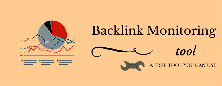 Backlink Monitoring Tool A Free Tool You Can Use