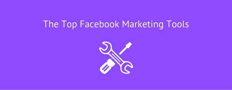 Top Facebook Marketing Tools